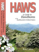 bookcover Haws - A Guide to Hawthorns of the Southeastern United States by Ron Lance