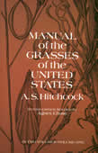 bookcover of Manual of the Grasses of the United States by A.S. Hitchcock, revised by Agnes Chase