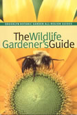 bookcover The Wildlife Gardener's Guide by Janet Marinelli